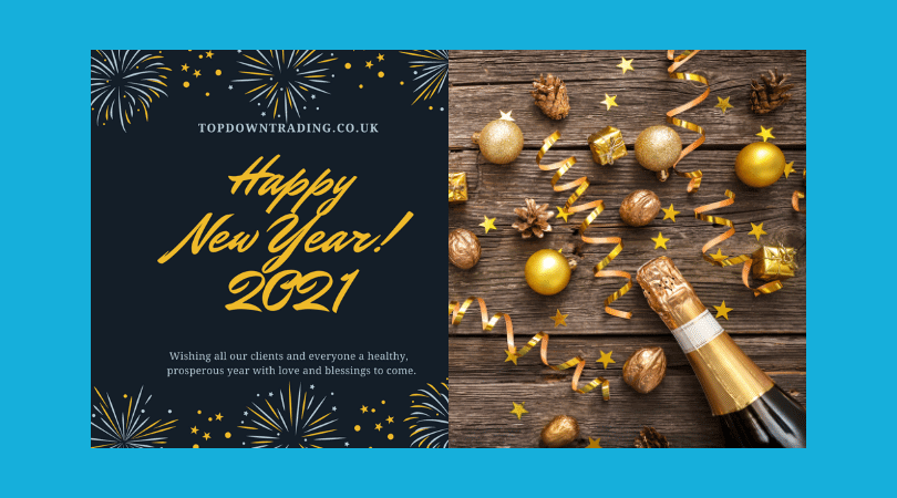 Happy New Year 2021...Best Wishes From Topdown Trading Team!